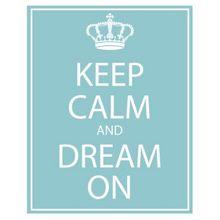 keep-calm-dream--large-msg
